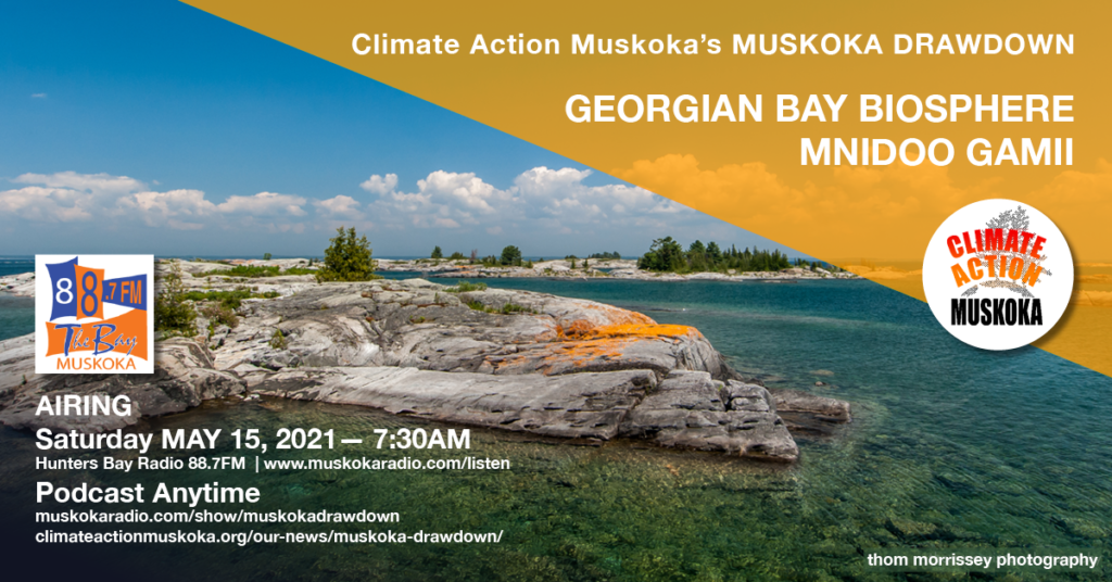 Picture of Georgian Bay with freshwater lake, rocky outcropping and blue sky with text: Georgian Bay Biosphere Mnidoo Gamii.